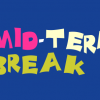 mid-term-break